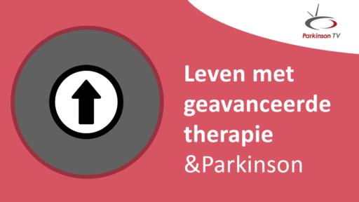 Afbeelding voor  Leven met geavanceerd therapie & Parkinson